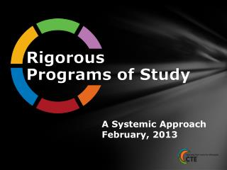 A Systemic Approach February, 2013