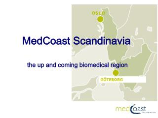 MedCoast Scandinavia the up and coming biomedical region
