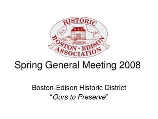 Spring General Meeting 2008