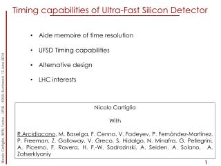 Timing capabilities of Ultra-Fast Silicon Detector