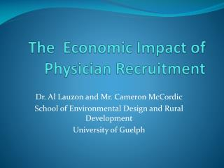 The  Economic Impact of Physician Recruitment