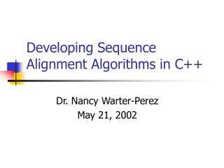 Developing Sequence Alignment Algorithms in C++