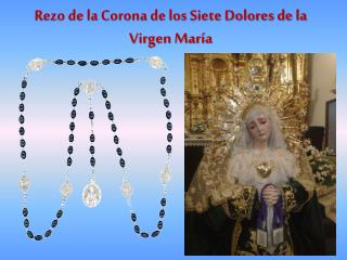Rezo de la Corona de los Siete Dolores de la Virgen María