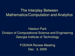 The Interplay Between Mathematics/Computation and Analytics