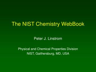 The NIST Chemistry WebBook