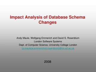 Impact Analysis of Database Schema Changes