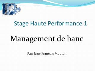 Stage Haute Performance 1
