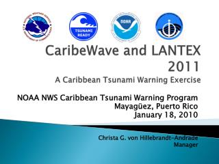 CaribeWave  and LANTEX 2011 A Caribbean Tsunami Warning Exercise