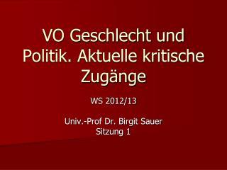 VO Geschlecht  und  Politik. Aktuelle kritische Zugänge