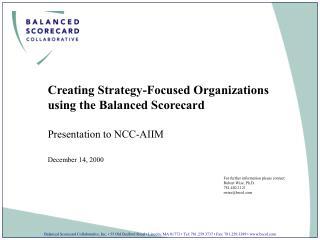 Creating Strategy-Focused Organizations using the Balanced Scorecard Presentation to NCC-AIIM
