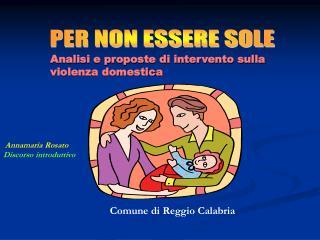 Analisi e proposte di intervento sulla                   violenza domestica