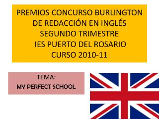 TEMA:  MY PERFECT SCHOOL