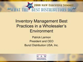 Inventory Management Best Practices in a Wholesaler's Environment