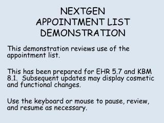 NEXTGEN APPOINTMENT LIST DEMONSTRATION