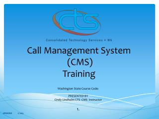 Call Management System  (CMS) Training