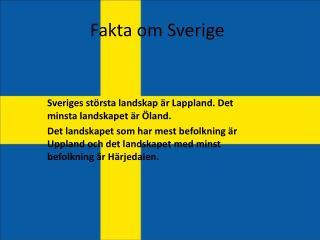 Fakta om Sverige