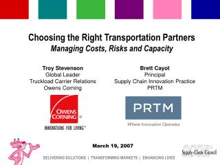 Choosing the Right Transportation Partners  Managing Costs, Risks and Capacity