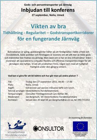 Gods- och persontransporter på Järnväg Inbjudan till konferens 27 september, Nolia, Umeå