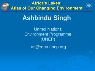 Africa�s Lakes:  Atlas of Our Changing Environment