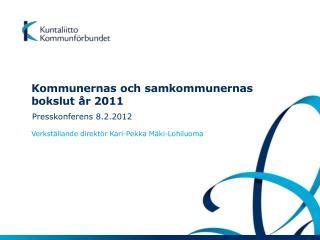 Kommunernas och samkommunernas bokslut år 2011
