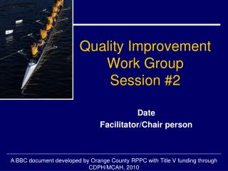 Quality Improvement Work Group Session #2