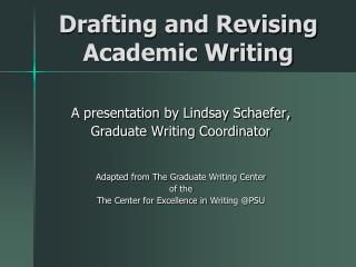 Drafting and Revising Academic Writing