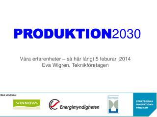 PR ODUKTION 2030