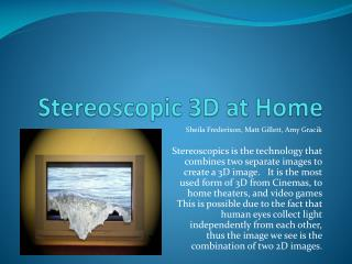 Stereoscopic 3D at Home