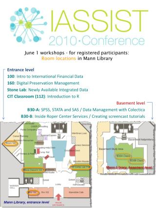 June 1 workshops - for registered participants: Room locations  in Mann Library