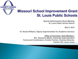 Missouri School Improvement Grant  St. Louis Public Schools