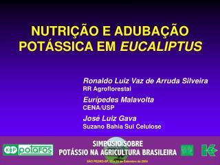 NUTRIÇÃO E ADUBAÇÃO  POTÁSSICA EM  EUCALIPTUS