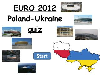 EURO 2012  Poland-Ukraine  quiz