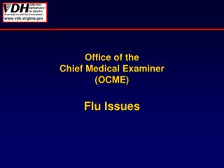 Office of the  Chief Medical Examiner OCME  Flu Issues