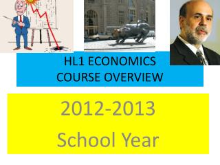 HL1 ECONOMICS COURSE OVERVIEW