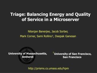 Triage: Balancing Energy and Quality of Service in a Microserver