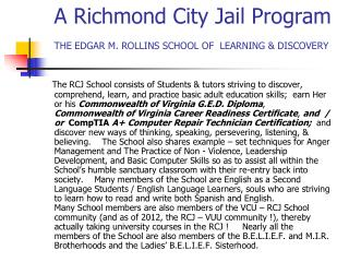 A Richmond City Jail Program THE EDGAR M. ROLLINS SCHOOL OF  LEARNING & DISCOVERY