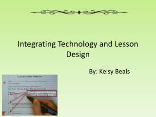 Integrating Technology and Lesson Design