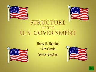 Structure of the U. S. Government