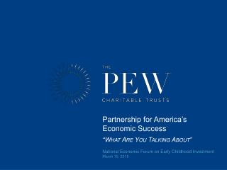 "Partnership for America's Economic Success "" What Are You Talking About"""