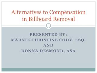 Alternatives to Compensation in Billboard Removal
