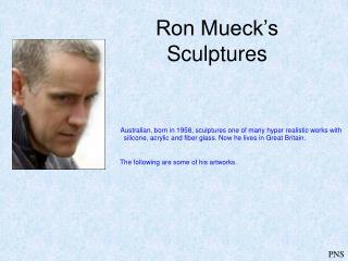 Ron Mueck's Sculptures