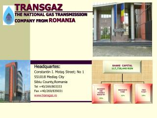 TRANSGAZ  THE NATIONAL GAS TRANSMISSION COMPANY FROM ROMANIA