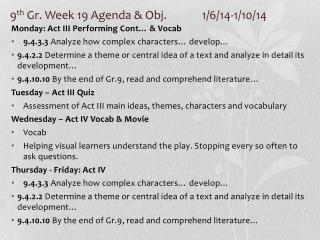 9 th  Gr. Week 19 Agenda & Obj. 		1/6/14-1/10/14