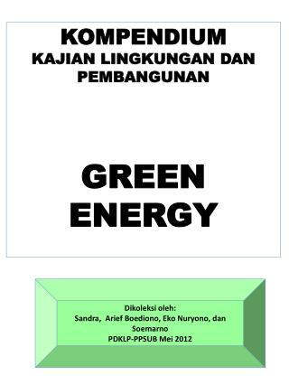 KOMPENDIUM KAJIAN LINGKUNGAN DAN PEMBANGUNAN GREEN  ENERGY