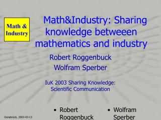Math&Industry: Sharing knowledge betweeen mathematics and industry