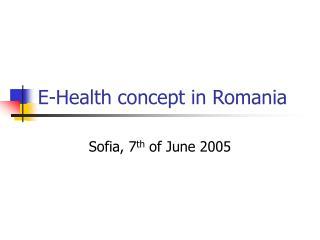 E-Health concept in Romania