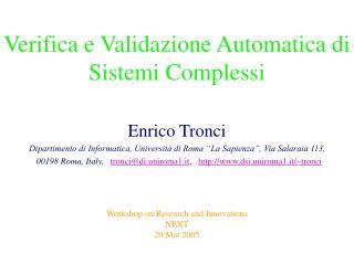 Verifica e Validazione Automatica di Sistemi Complessi