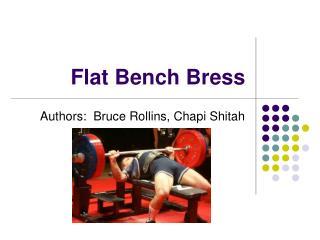 Flat Bench Bress