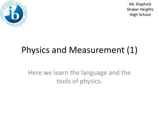 Physics and Measurement (1)