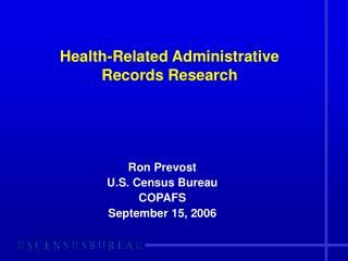 Health-Related Administrative  Records Research